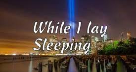 While I lay sleeping