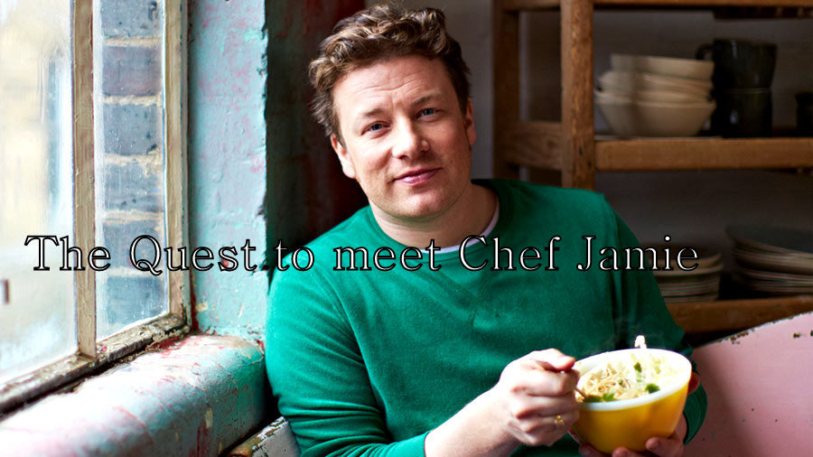 The Quest to meet Jamie Oliver