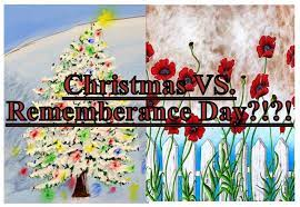 Christmas vs Remembrance Day